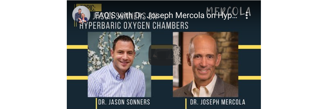 Hyperbaric Oxygen Therapy as an Adjunct Healing Modality: A Special Interview With Dr. Jason Sonners By Dr. Joseph Mercola